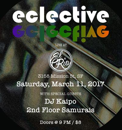 Eclective Live at El Rio, March 11, 2017