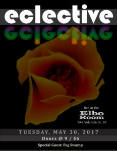 Eclective Live at the Elbo Room, May 30, 2017