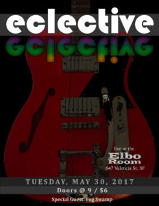 Eclective live at elbo room may 30 2017